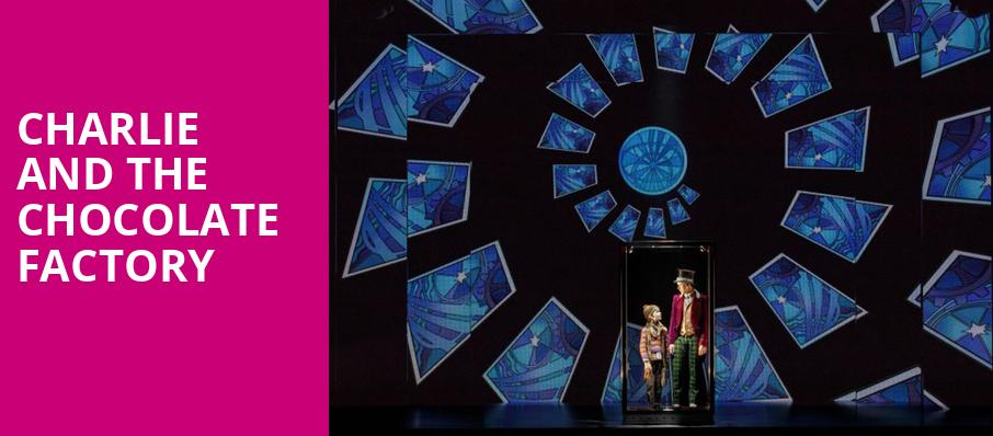 Charlie and the Chocolate Factory, Chrysler Hall, Norfolk